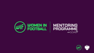WOMEN IN FOOTBALL AND GOAL 17 launch mentoring programme to help shape future female leaders in the